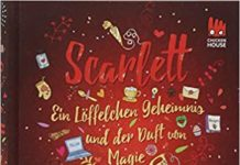 Scarlett ist ein Buch über den Genuss und gleichzeitig über Freundschaft, Aufmerksamkeit, Zeit schenken, Nähe, Liebe und Familie.